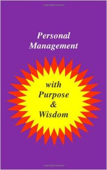 Personal Management with Purpose & Wisdom