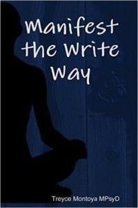 Manifest the Write Way