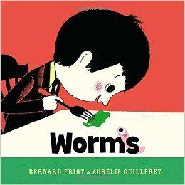 Worms by Bernard Friot