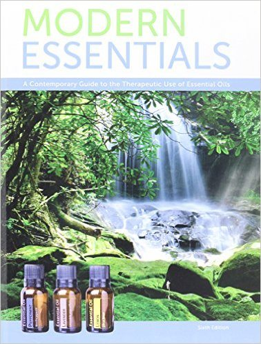 Modern Essentials *6th Edition* a Contemporary Guide to the Therapeutic Use of Essential Oils  Book Review