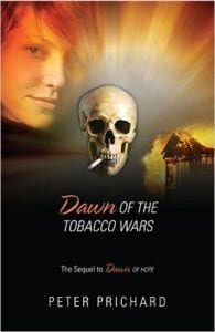 Dawn of the Tobacco Wars The Sequel to Dawn of Hope