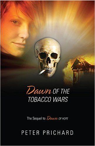 Blog Tour New suspense thriller- Dawn of the Tobacco Wars  Peter Prichard